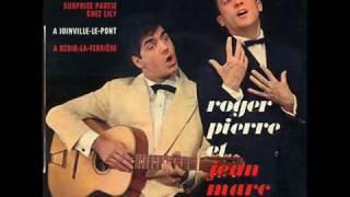 Roger Pierre & Jean-Marc Thibault  - À Joinville-le-Pont  (1964)