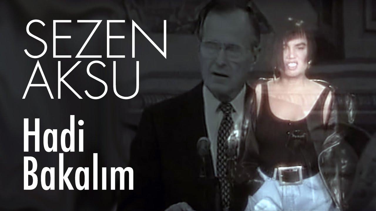 Sezen Aksu - Hadi Bakalım (Official Video)
