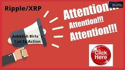 Ripple/XRP-Ripple`s Asheesh Birla- Call To Action,BTC ATMs,China CBDC