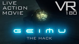 """GEIMU Ep1 """"The Hack"""" - Sci-fi Action Horror VR180 Film"""