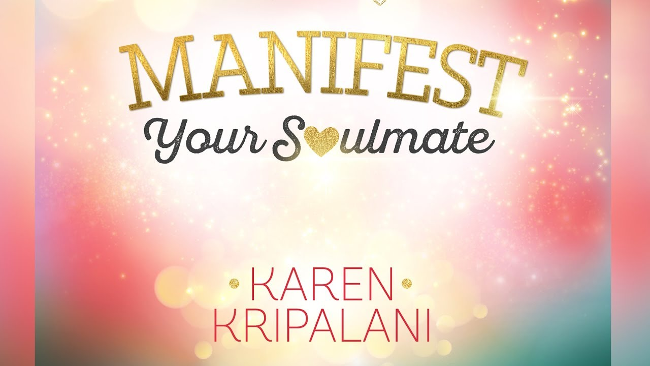 Manifesting your soulmate