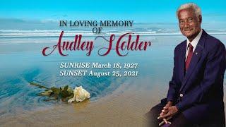 Celebrating the Life of Audley Holder