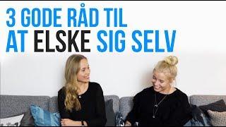 Video CHIT CHAT // 3 GODE RÅD TIL AT ELSKE SIG SELV download MP3, 3GP, MP4, WEBM, AVI, FLV Juni 2018