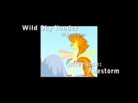 Wild Sky Yonder Interlude: Firestorm