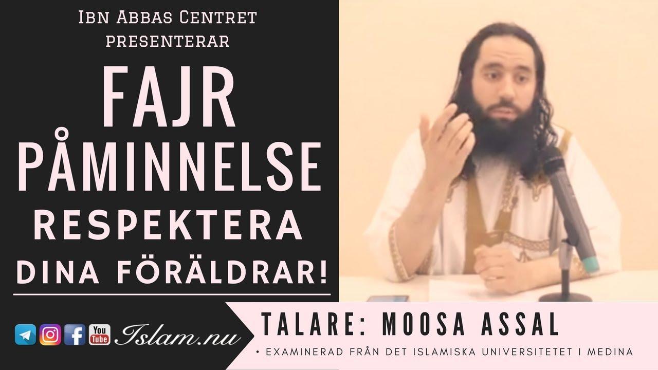 Respektera dina föräldrar! | Fajr Påminnelse med Moosa Assal