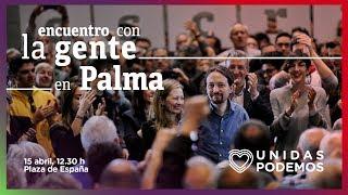 Encuentro de Pablo Iglesias con la gente en Palma