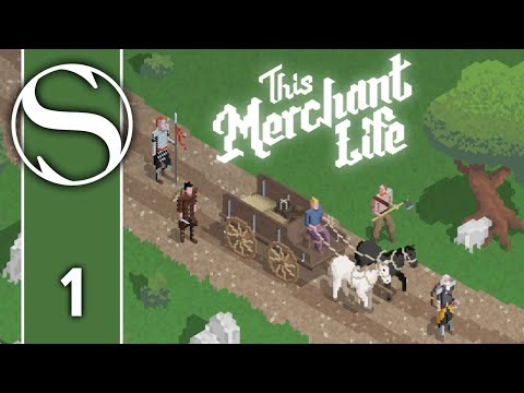 Let's Play This Merchant Life - This Merchant Life Gameplay Part 1