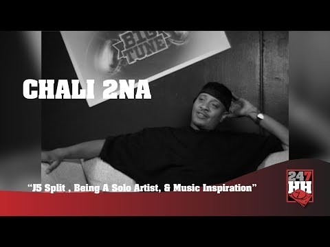 Chali 2na - J5 Split , Being A Solo Artist, & Music Inspiration (247HH Archives)