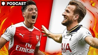 ARSENAL VS SPURS   CAN EMERY HANDLE HIS FIRST NORTH LONDON DERBY?   PODCAST