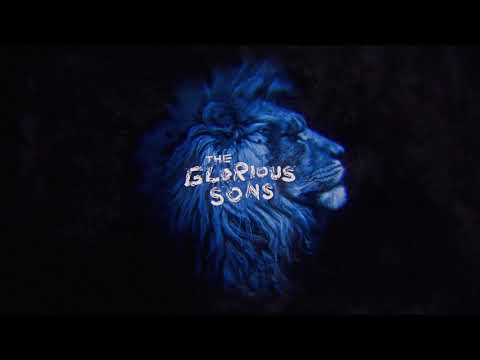The Glorious Sons – Hold Steady