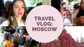 Moscow Travel Vlog + Biological Dad Update + First Ever Meet Up!
