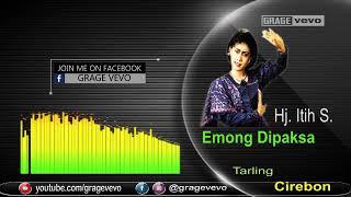 Emong Dipaksa Voc Itih S - Video lirik Tarling Dangdut Cirebon jadul 80an