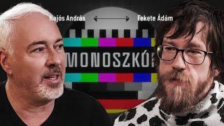 Hajós András & Fekete Ádám | Mit kezdjünk a testünkkel? | Monoszkóp #2