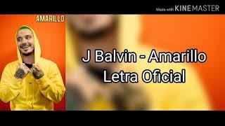 J Balvin - Amarillo (Letra Oficial)