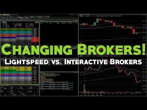 Changing Brokers! | Lightspeed vs. Interactive Brokers