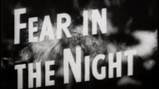 Fear in the Night (1947) [Film Noir] [Drama]