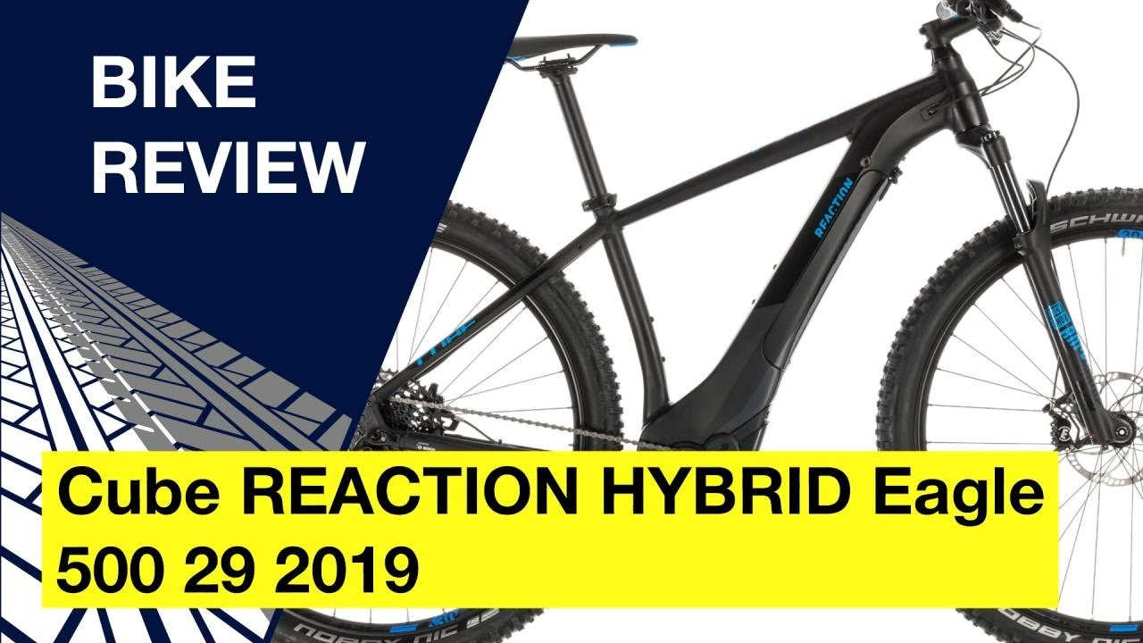 cd107659f10 Cube REACTION HYBRID Eagle 500 29 2019: Bike review - YouTube