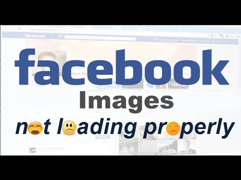 Facebook images not loading 2019