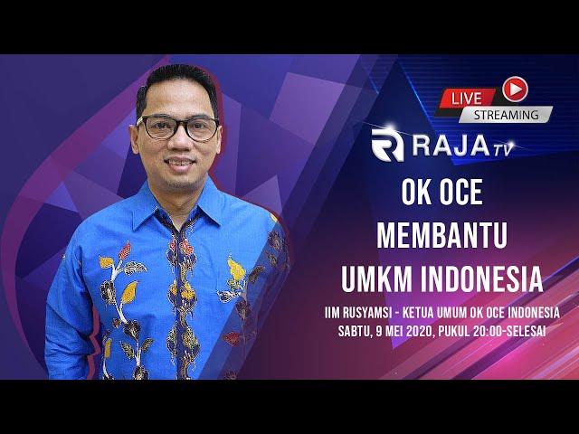 OK OCE Indonesia Membantu UMKM Indonesia - Iim Rusyamsi, ST Ketua Umum OK OCE Indonesia