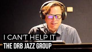 I Can't Help It (Michael Jackson) Jazz Cover // The Dan Rafferty Band Jazz Group