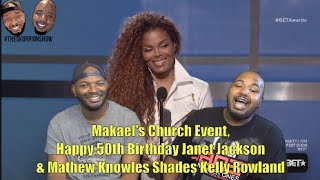 Makael's Church Event, Happy 50th Birthday Janet Jackson & Mathew Knowles Shades Kelly Rowland