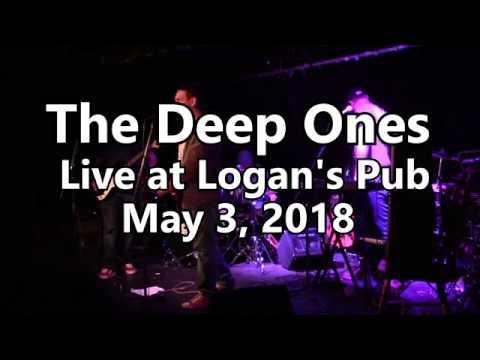 The Deep Ones - Live at Logan's Pub - May 3, 2018
