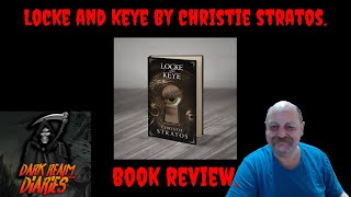 Locke and Keye By Christie Stratos Book Review
