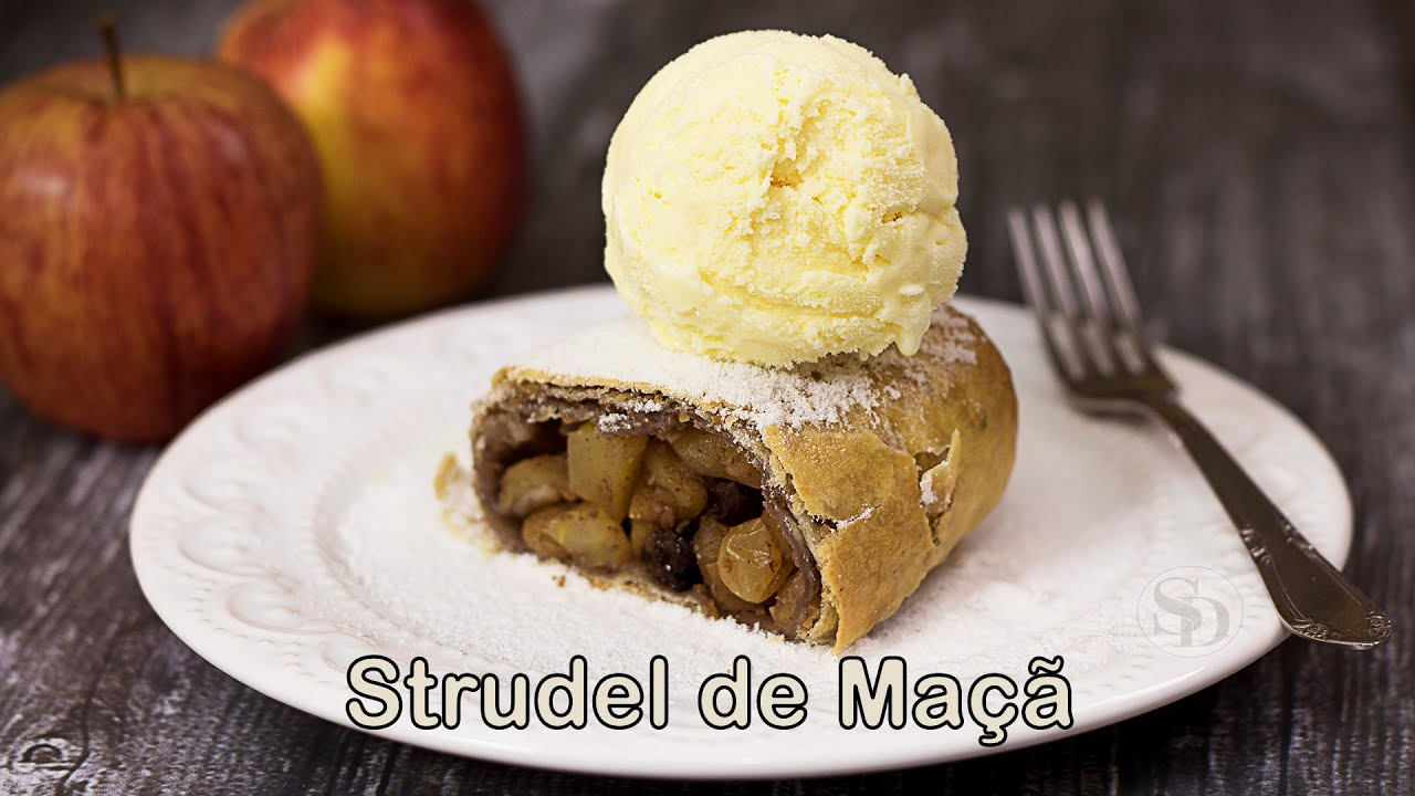 Strudel de Maçã: Apfelstrudel - Receita original austríaca c/ massa filo | Receita Sandra Dias