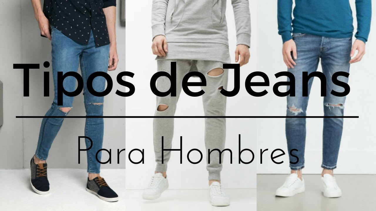 Youtube Men's Para Fashion Tipos Jeans Hombres De PYWgqF