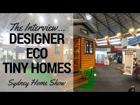 Australian Tiny House Tour - with Tiny Houses Australia & Designer Eco Tiny Homes