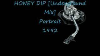 HONEY DIP [Underground Mix] Portrait