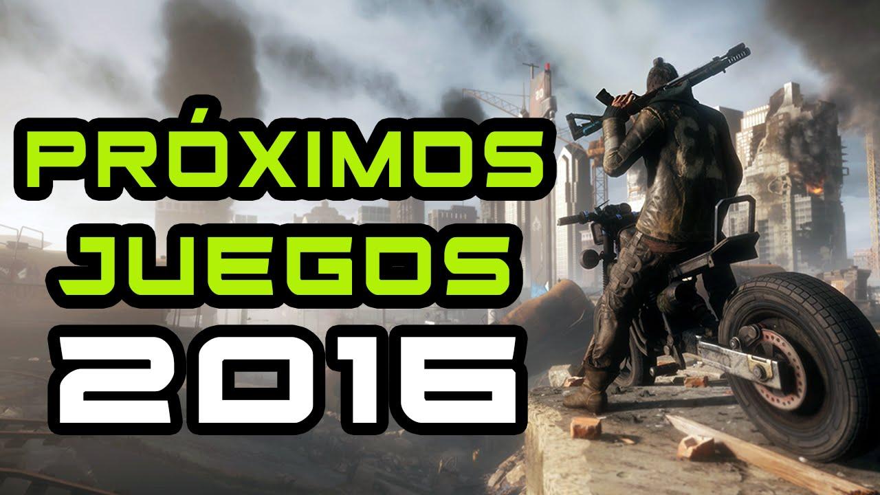 Proximos Juegos 2016 Mayo Agosto Ps4 Ps3 Xbox One Xbox 360 Pc