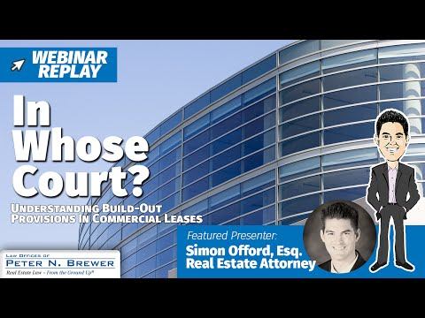 In Whose Court? Understanding Build-Out Provisions in Commercial Leases [Webinar Replay]