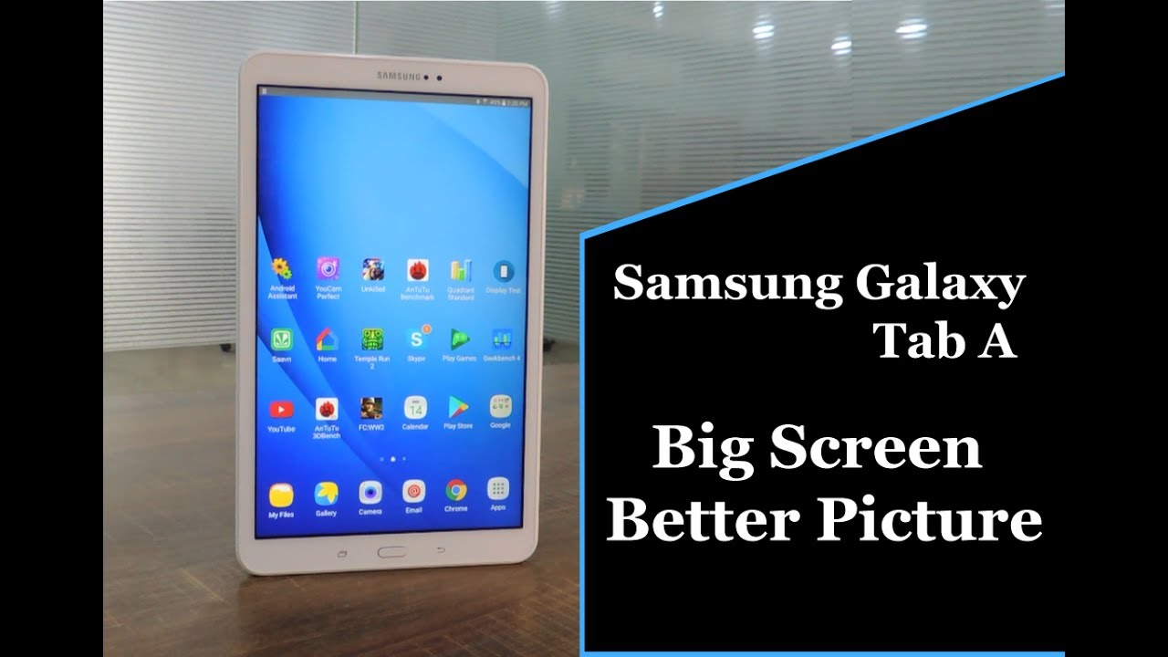 Samsung Galaxy Tab A SM-T580 Review | 10 1 inch, Benchmark Test, Pros & Cons