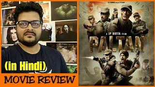 Paltan - Movie Review