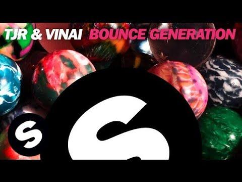 TJR & VINAI - Bounce Generation (Original Mix)