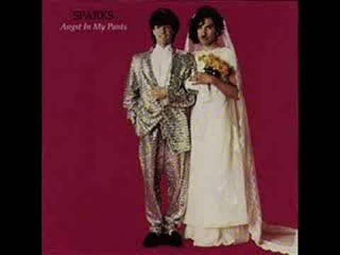 Sparks - Angst in My Pants