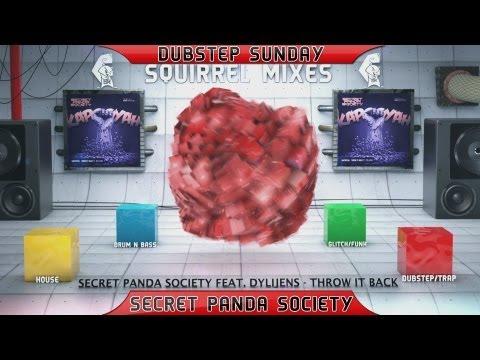 Secret Panda Society feat. DYLIJENS - Throw It Back [Dubstep Sunday]
