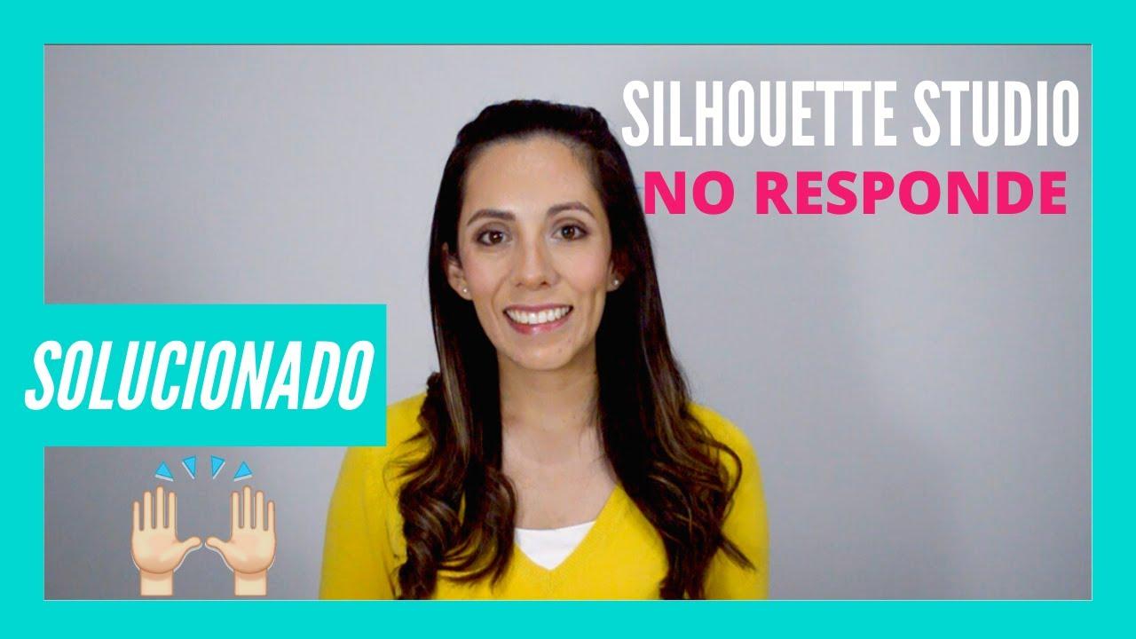 Silhouette Studio NO Responde [SOLUCIONADO EN PC Y MAC] | Confetti de Ideas