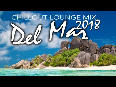 Chill-Out Music 2018 - Relax Music - Del Mar Music - Guitar del Mar 2018 - Cafe - Chillout music