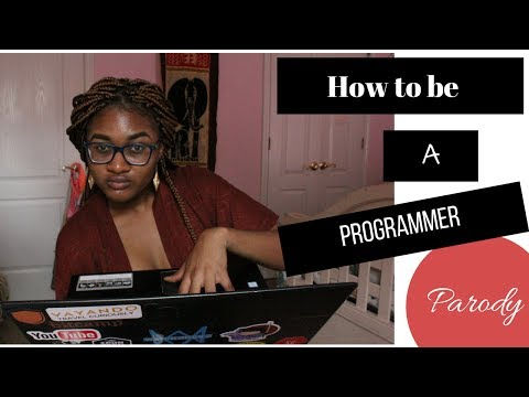 How to be a programmer! Parody