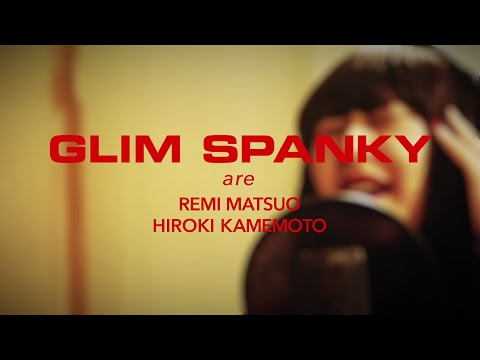 GLIM SPANKY - 「MOVE OVER」Music Video