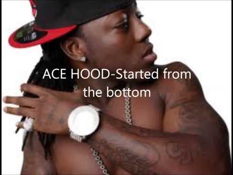 Ace Hood Started from the bottom
