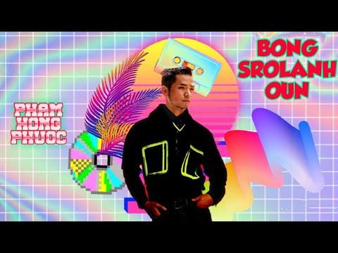 Bong SroLanh Oun (Hôm Nay Mình đi đâu?)- Phạm Hồng Phước | Stop Motion | Official MV New Single 2020