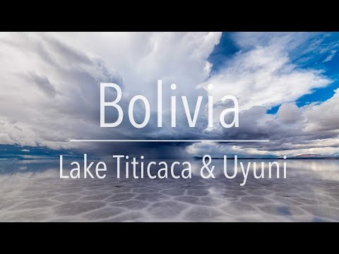 Travel to Bolivia | Lake Titicaca & Uyuni | Travel Journey #3