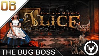 THE BUG BOSS | American McGee's Alice | 06