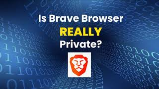 Is Brave Browser Really Private? screenshot 5