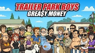 Trailer Park Boys Greasy Money