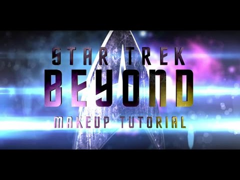 STAR TREK BEYOND | Jaylah Makeup Tutorial