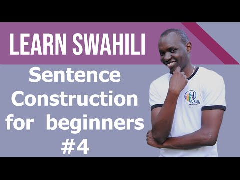 Swahili sentence construction for beginners, Tutorial #3